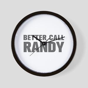 BETTER CALL RANDY-Akz gray 500 Wall Clock