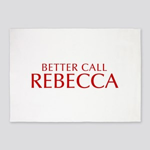 BETTER CALL REBECCA-Opt red2 550 5'x7'Area Rug