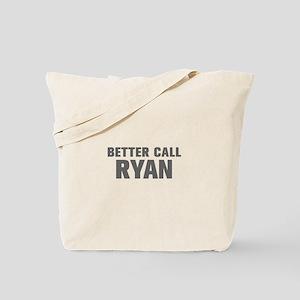 BETTER CALL RYAN-Akz gray 500 Tote Bag