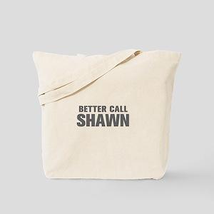 BETTER CALL SHAWN-Akz gray 500 Tote Bag