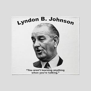 LBJ: Talking Throw Blanket