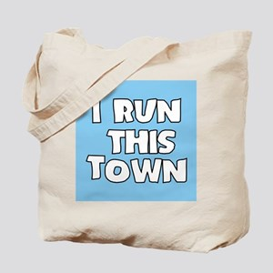 I Run This Town Tote Bag