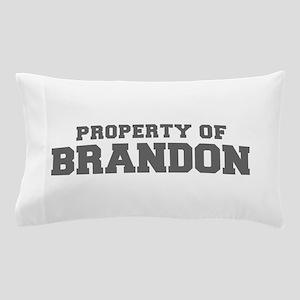 PROPERTY OF BRANDON-Fre gray 600 Pillow Case