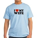 I Love My Wife Light T-Shirt