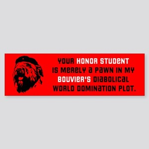Bouvier World Domination! Bumper Sticker