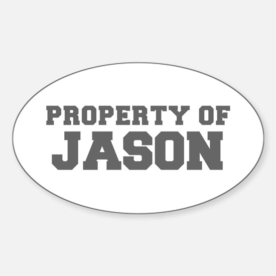 PROPERTY OF JASON-Fre gray 600 Decal