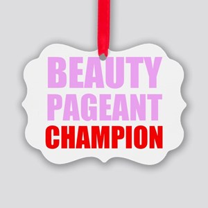 Beauty Pageant Champion Ornament