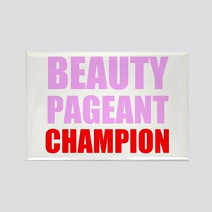 Beauty Pageant Champion Magnets