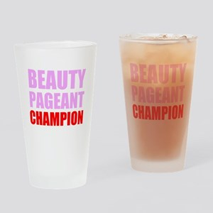 Beauty Pageant Champion Drinking Glass