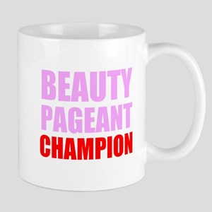 Beauty Pageant Champion Mugs