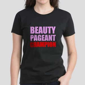 Beauty Pageant Champion T-Shirt