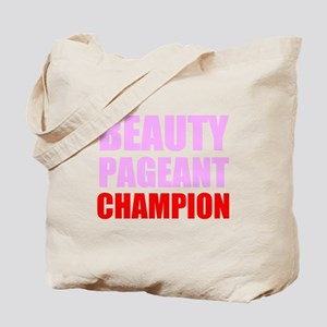 Beauty Pageant Champion Tote Bag