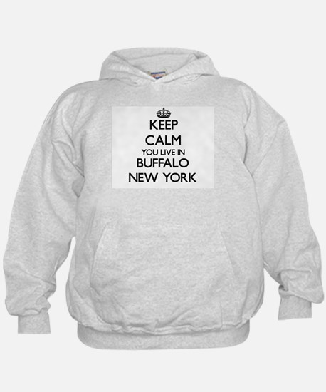 Keep calm you live in Buffalo New York Hoodie