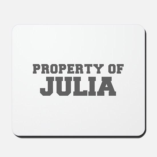 PROPERTY OF JULIA-Fre gray 600 Mousepad