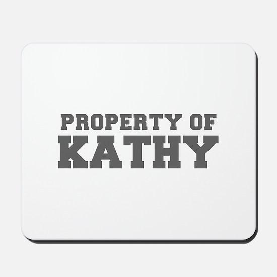 PROPERTY OF KATHY-Fre gray 600 Mousepad