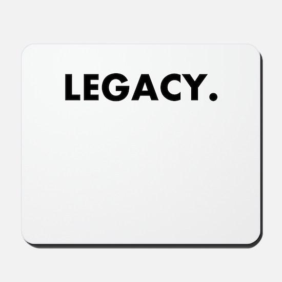 legacy. Mousepad