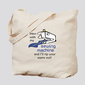 MESS WITH MY MACHINE Tote Bag