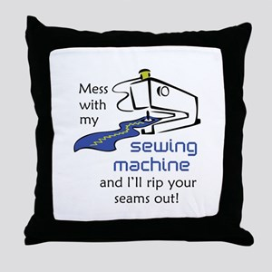 MESS WITH MY MACHINE Throw Pillow