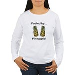 Fueled by Pineapple Women's Long Sleeve T-Shirt
