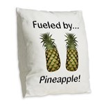 Fueled by Pineapple Burlap Throw Pillow