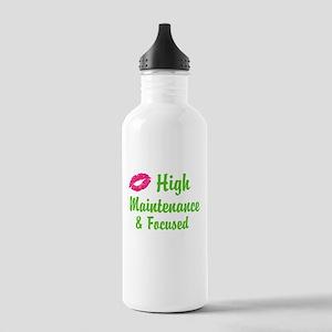 High maintenance & Focused Water Bottle