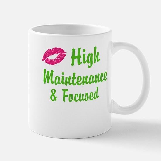 High maintenance & Focused Mugs