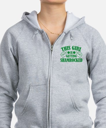 This Girl Is Getting Shamrocked Zip Hoodie
