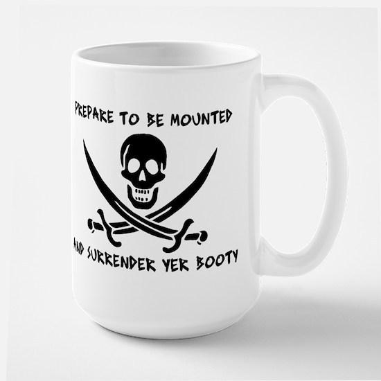 Surrender Yer Booty Large Mug