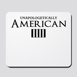 unapologetically american Mousepad