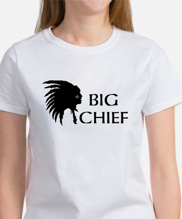 big chief T-Shirt