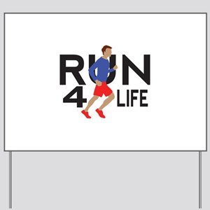 run for life Yard Sign