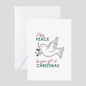 PEACE BE YOUR GIFT Greeting Cards