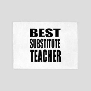 Best Substitute Teacher 5'x7'Area Rug