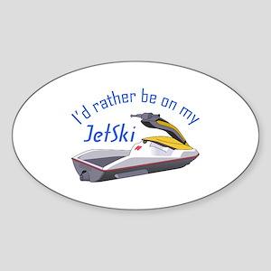 RATHER BE ON MY JET SKI Sticker