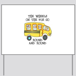 THE WHEELS ON THE BUS Yard Sign