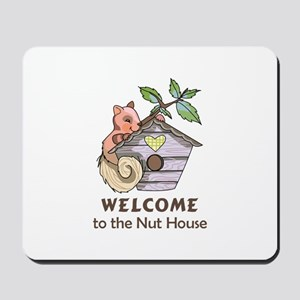 THE NUT HOUSE Mousepad
