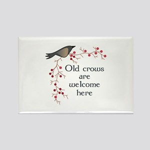OLD CROWS ARE WELCOME Magnets