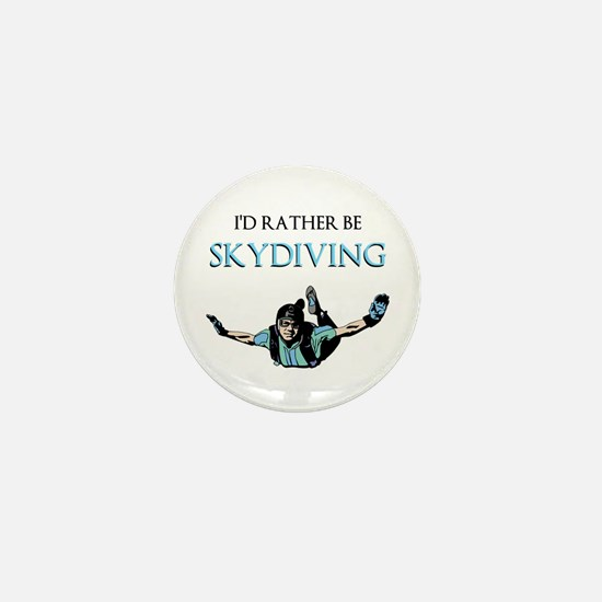 Rather Be Sky Divin... Mini Button