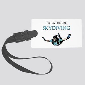 Rather Be Sky Divin... Luggage Tag