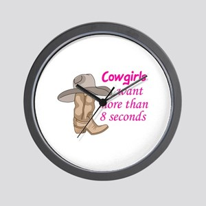 COWGIRLS WANT MORE Wall Clock