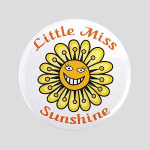 "LITTLE MISS SUNSHINE 3.5"" Button"