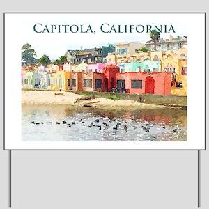 Capitola, California Yard Sign