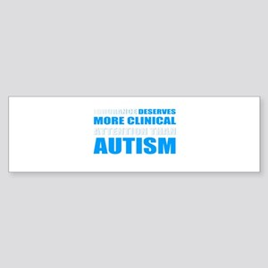 Autism saying Bumper Sticker