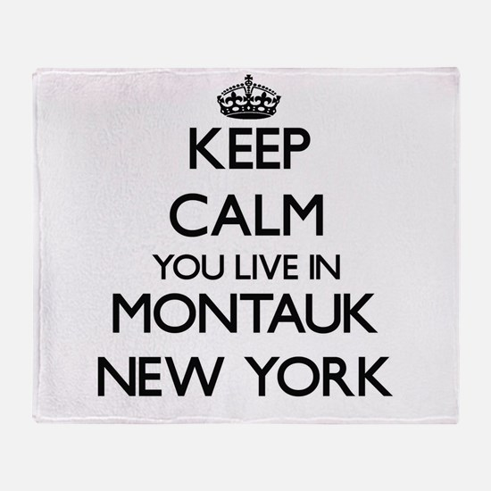 Keep calm you live in Montauk New Yo Throw Blanket