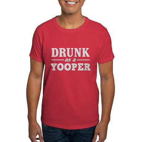 Drunk As A Yooper Dark T-Shirt