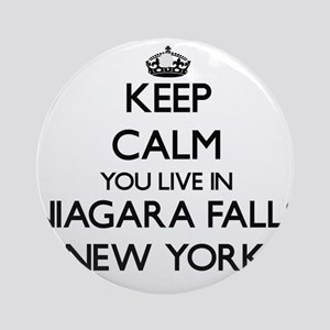 Keep calm you live in Niagara Fal Ornament (Round)