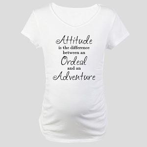 Attitude Quote Maternity T-Shirt