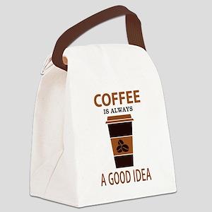 Coffee is Always a Good Idea Canvas Lunch Bag