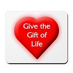 Organ Donation - Gift of Life Mousepad