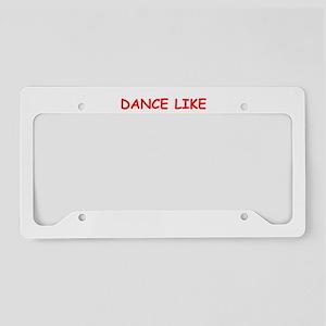 dance License Plate Holder